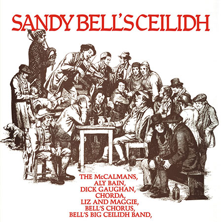 Sandy Bell's Ceilidh album cover