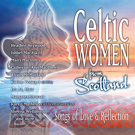 cover image for Celtic Women From Scotland (Celtic Collections vol 12)