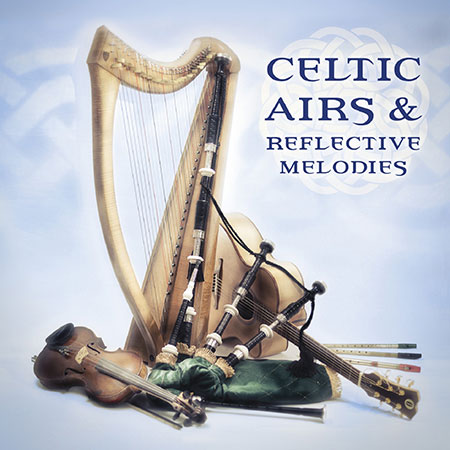 cover image for Celtic Airs And Reflective Melodies