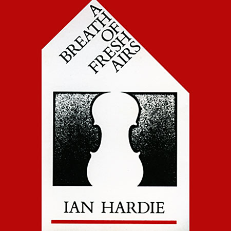 cover image for Ian Hardie - A Breath Of Fresh Airs
