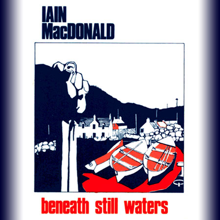cover image for Iain MacDonald - Beneath Still Waters