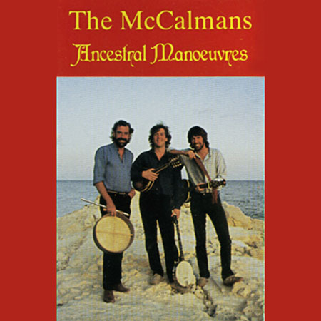cover image for The McCalmans - Ancestral Manoeuvres
