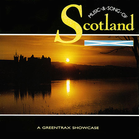 cover image for Music And Song Of Scotland (A Greentrax Showcase)