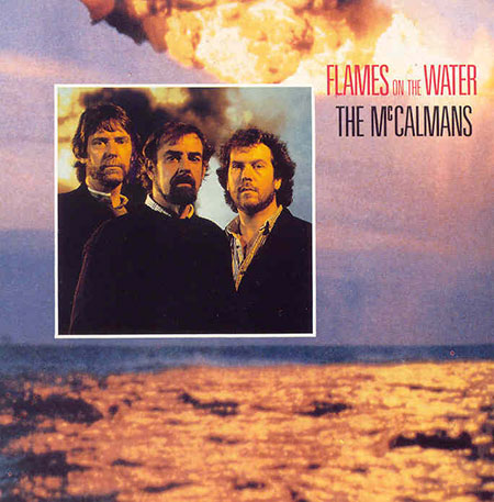 cover image for The McCalmans - Flames On The Water