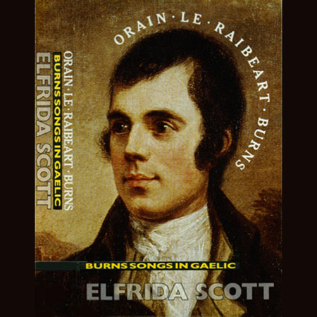 cover image for Elfrida Scott - Burns Songs in Gaelic