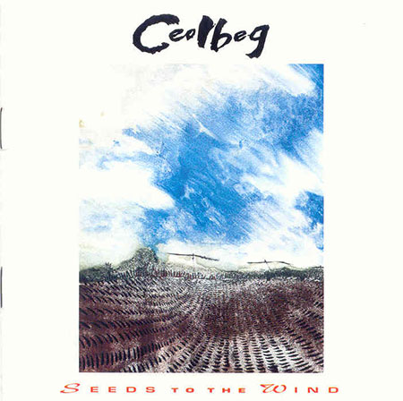 cover image for Ceolbeg - Seeds To The Wind