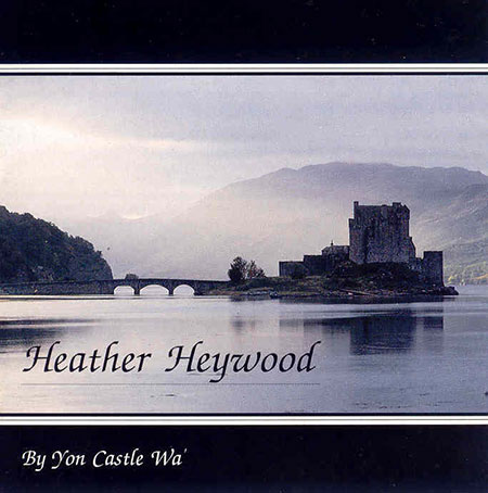 cover image for Heather Heywood - By Yon Castle Wa'