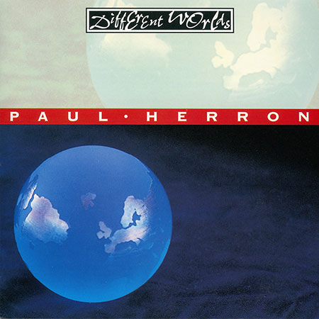 cover image for Paul Herron - Different Worlds