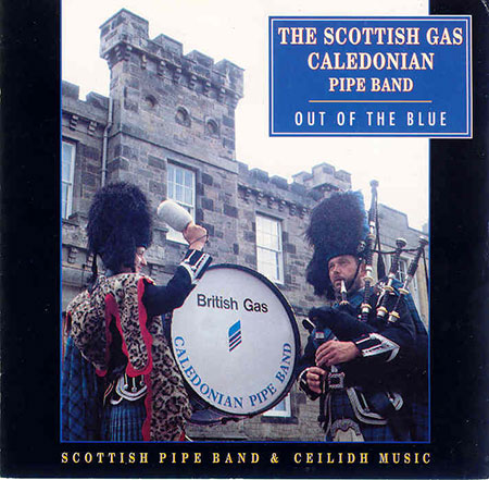 cover image for The Scottish Gas Caledonian Pipe Band - Out Of The Blue