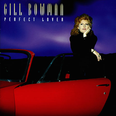 cover image for Gill Bowman - Perfect Lover