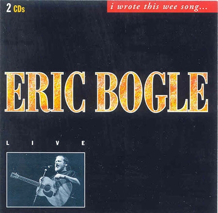 cover image for Eric Bogle - I Wrote This Wee Song