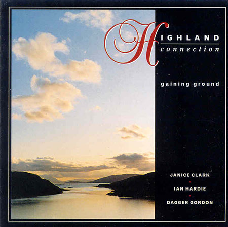cover image for Highland Connection - Gaining Ground