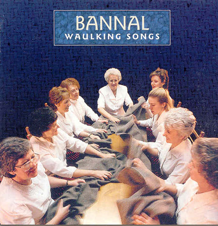 cover image for Bannal - Waulking Songs