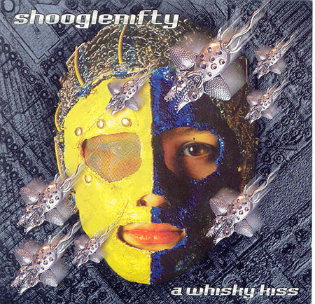 cover image for Shooglenifty - A Whisky Kiss