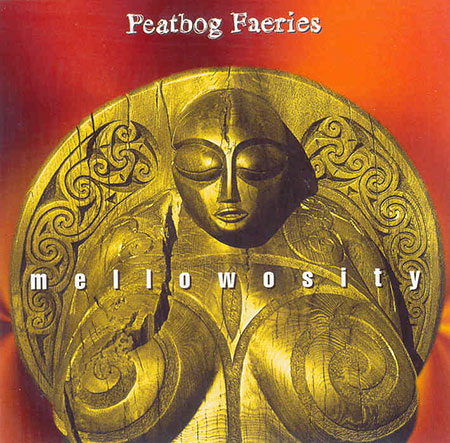 cover image for Peatbog Faeries - Mellowosity