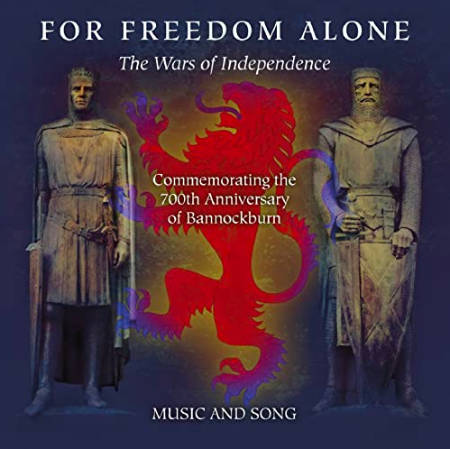 cover image for For Freedom Alone - The Wars Of Independence
