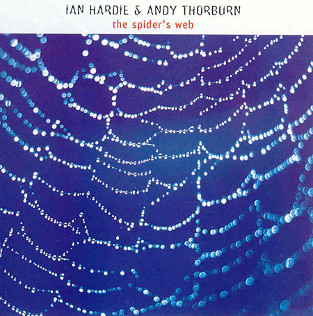 cover image for Ian Hardie & Andy Thorburn - The Spider's Web