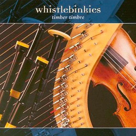 cover image for Whistlebinkies - Timber Timbre