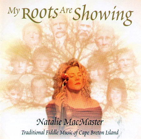 cover image for Natalie MacMaster - My Roots Are Showing