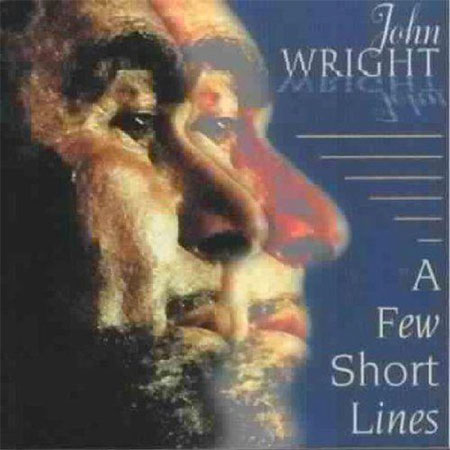 cover image for John Wright - A Few Short Lines