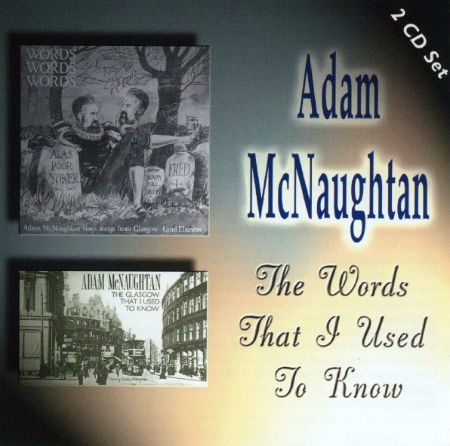 cover image for Adam McNaughtan - The Words That I Used To Know