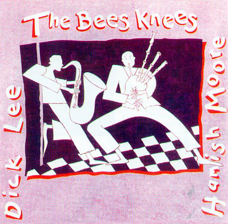 cover image for Hamish Moore & Dick Lee - The Bees Knees