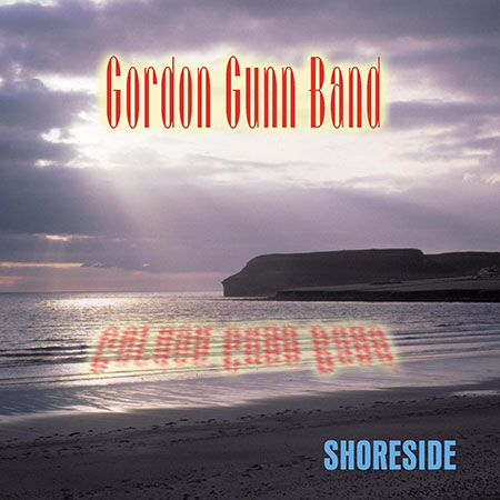 cover image for The Gordon Gunn Band - Shoreside