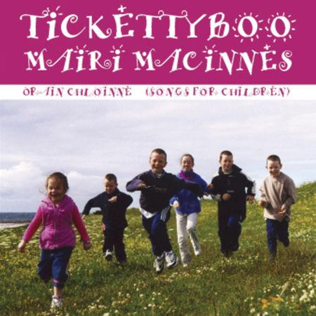 cover image for Mairi MacInnes - Ticketty Boo