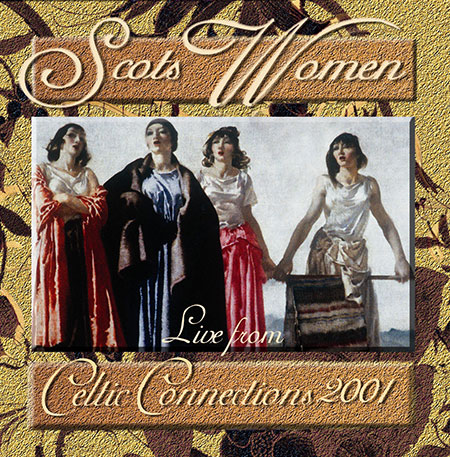 cover image for Scots Women (Live From Celtic Connections 2001)