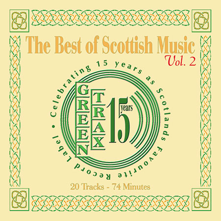 cover image for The Best Of Scottish Music vol 2 (Greentrax 15th Anniversary)