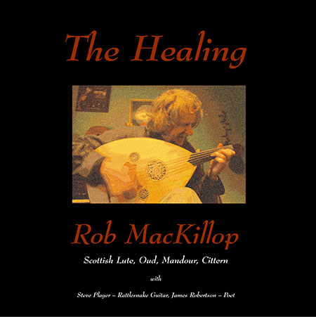 cover image for Rob MacKillop - The Healing