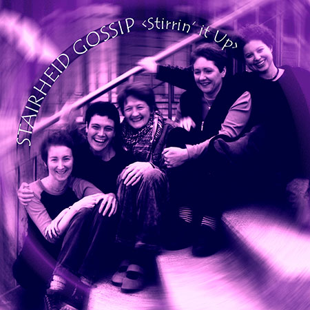 cover image for Stairheid Gossip - Stirrin' It Up