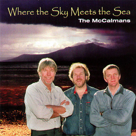 cover image for The McCalmans - Where The Sky Meets The Sea