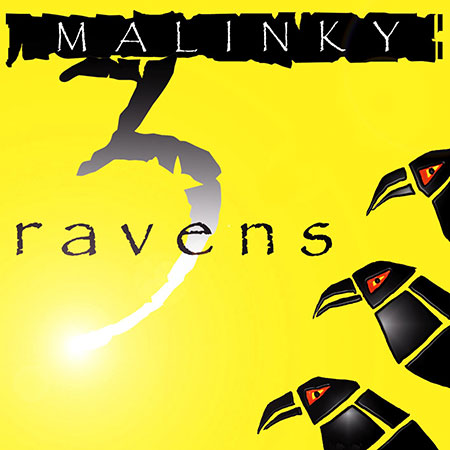 cover image for Malinky - 3 Ravens