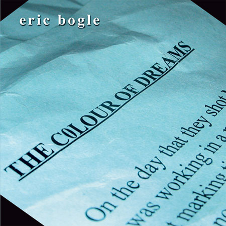 cover image for Eric Bogle - The Colour Of Dreams