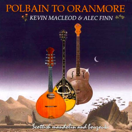 cover image for Kevin MacLeod & Alec Finn - Polbain To Oranmore