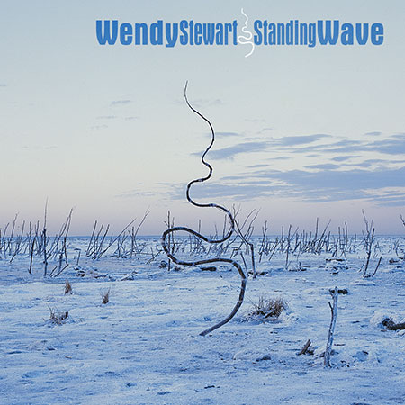 cover image for Wendy Stewart - Standing Wave