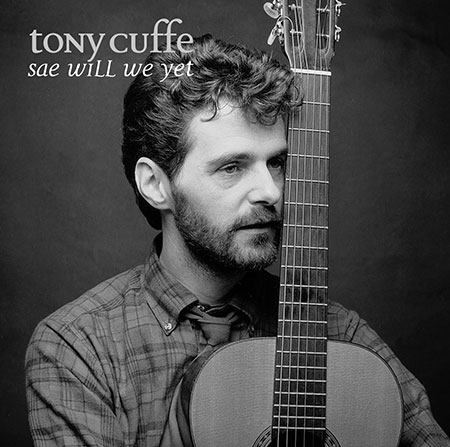 cover image for Tony Cuffe - Sae Will We Yet