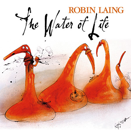 cover image for Robin Laing - The Water Of Life