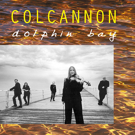 cover image for Colcannon - Dolphin Bay