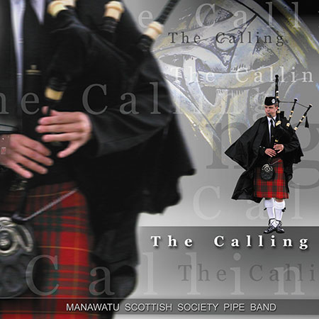 cover image for The Manawatu Scottish Society Pipe Band - The Calling