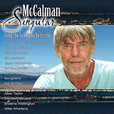 cover image for McCalman Singular (Songs By Ian, Sung By Friends)