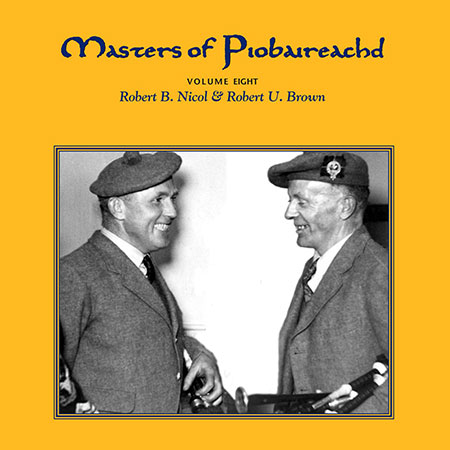 cover image for Brown & Nicol - Masters Of Piobaireachd vol 8