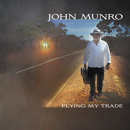 cover image for John Munro - Plying My Trade