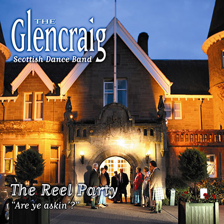 cover image for The Glencraig Scottish Dance Band - Are Ye Askin'? (The Reel Party)