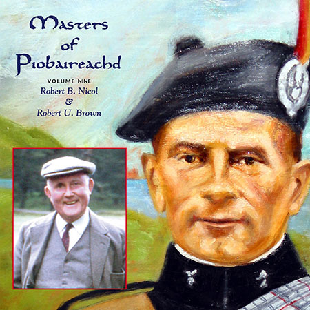 cover image for Brown & Nicol - Masters Of Piobaireachd vol 9