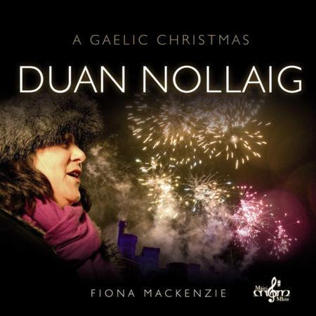 cover image for Fiona J Mackenzie - Duan Nollaig (A Gaelic Christmas)