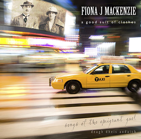 cover image for Fiona J Mackenzie - Deagh Dheis Aodaich (A Good Suit Of Clothes)