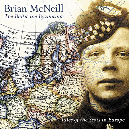 cover image for Brian McNeill - The Baltic Tae Byzantium