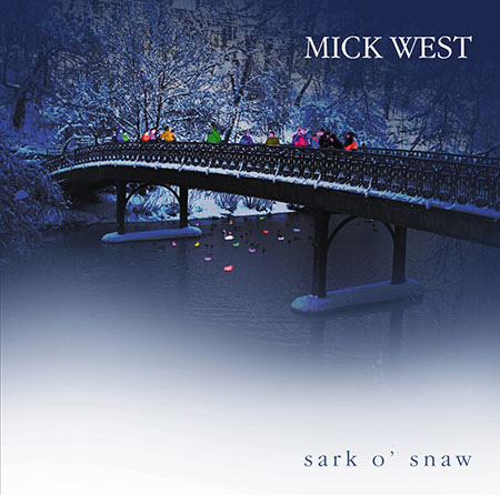 cover image for Mick West - Sark O' Snaw